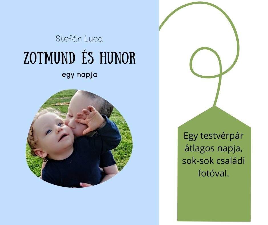 #FOTÓS mesekönyv - Zotmund és Hunor egy napja